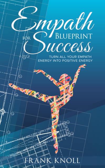 Empath empaths blueprint for success twk publishings malvernweather Image collections