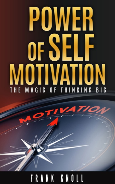 Power of Self Motivation